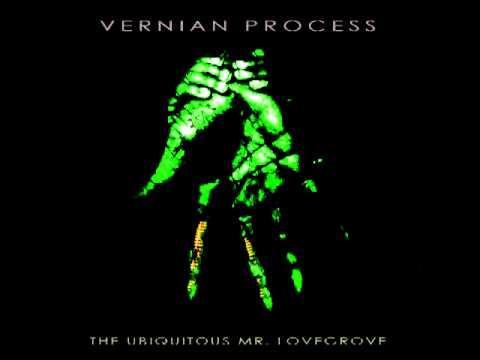 Vernian Process - The Ubiquitous Mr. Lovegrove