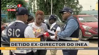 Combate à corrupção, detido ex director do INEA