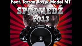 MODEL MT feat. Dj KELVIN  TARZAN BOY - SPOWIEDŹ