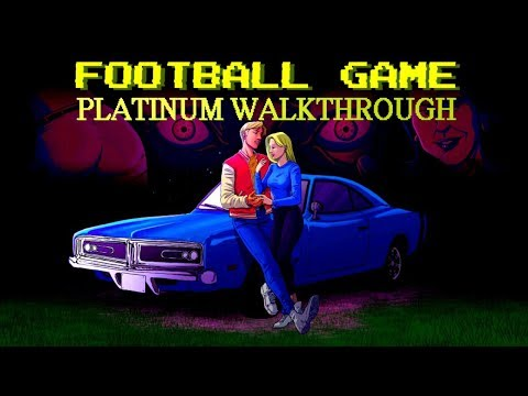 Football Game 100% Platinum Walkthrough | Trophy & Achievement Guide