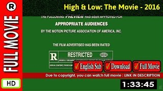 Watch Online: High & Low The Movie (2016)
