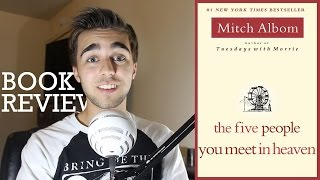 BOOK REVIEW The Five People You Meet in Heaven by Mitch Albom
