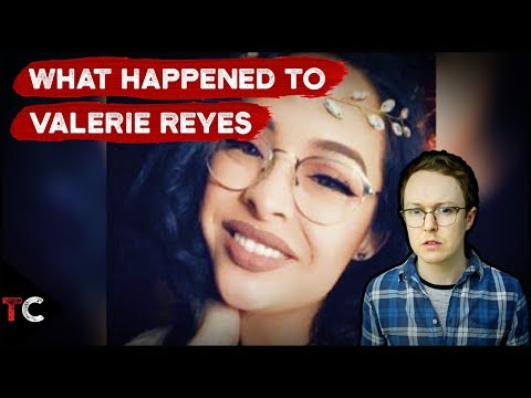 What Happened to Valerie Reyes