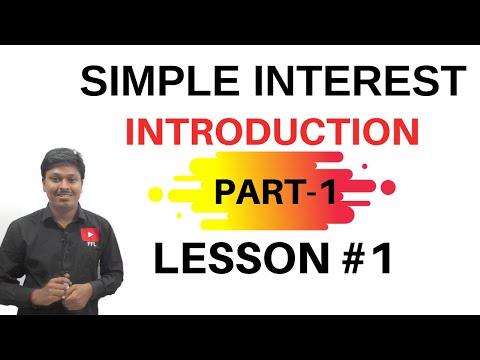 Simple Interest || Introduction (Part-1) ||Quantitative Aptitude|| Common for all Competitive Exams