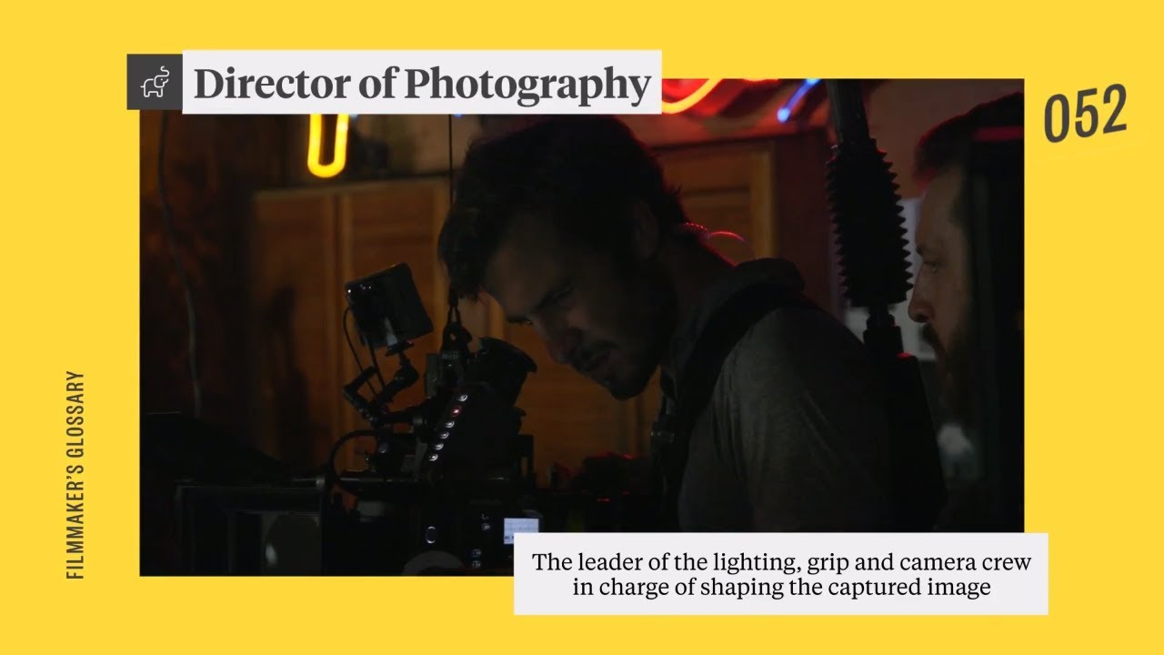 What's a Director of Photography (DP, DOP)?