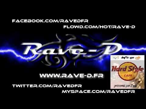 Rave D @ Hardstyle Cafe on Let's Go Zik 03 07 2013