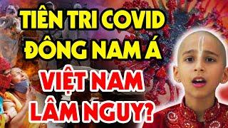 Cậu Bé Ấn Độ Tiên Tri 2022: 4 Sự Kiện KINH HOÀNG Sẽ Nhấn Chìm ĐNÁ - Liệu Việt Nam Có Thoát?