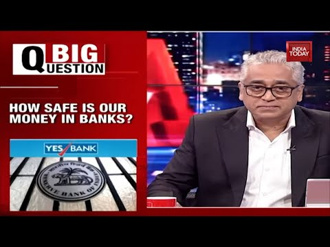 Yes Bank Crisis: How Safe Is Our Money In Banks? | News Today With Rajdeep