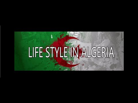 Life style in Algeria ( past.present.future ) BONUS  Novomber 1954 By Koukey Dz