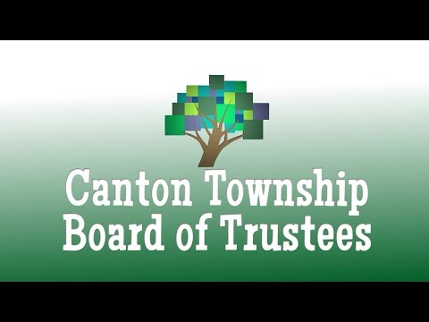 Canton Township Board Of Trustees July 9th, 2019