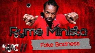 Ryme Minista - Fake Badness (Raw) Mac 11 Riddim - April 2017