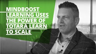MindBoost Learning uses the power of Totara Learn to scale, from initial launch and beyond