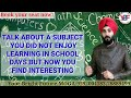 A Subject You Didn't Like At School But Now You Find Interesting | New IELTS Cue Card 2019| Band 8.0