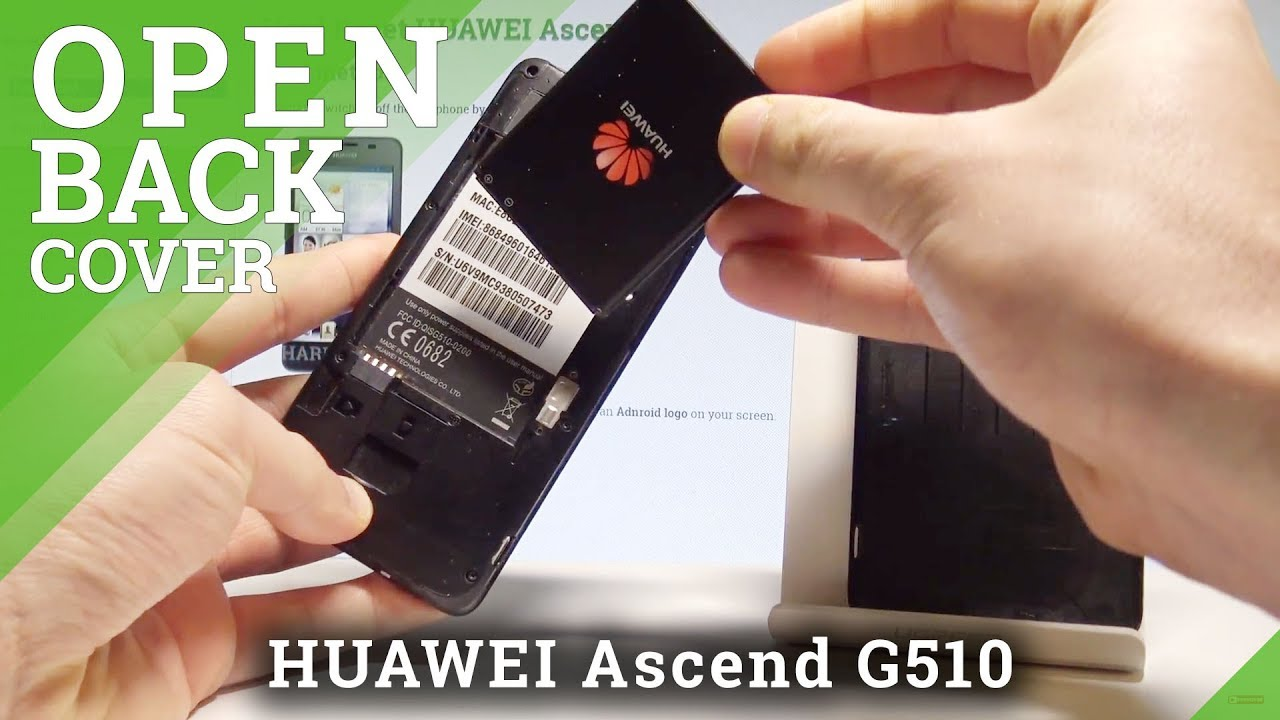 How To Remove Battery On Huawei Ascend G510 Soft Reset Open Back Circuit Breaker Based Android Youtube Premium