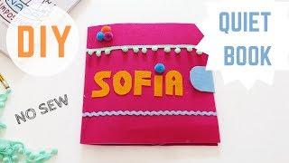 DIY No Sew Quiet Book +  FREE Patterns