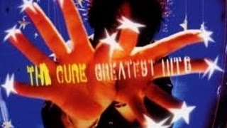 The Cure - Greatest Hits (Remastered Album)