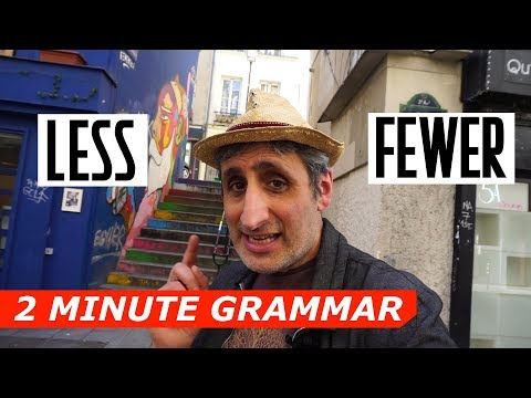 When to use LESS and when to use FEWER  | Two Minute Grammar