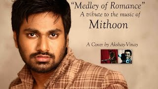 Tribute to Mithoon- A Medley of Romance | Cover by Akshay-Vinay Music