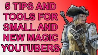 5 Tips and Free Tools for Small/New MTG YouTubers!