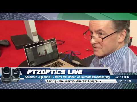 Live Streaming Remotely w/ Marty McPadden at the Leipzig Video Summit