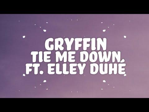 Gryffin, Elley Duhé - Tie Me Down (Lyrics)