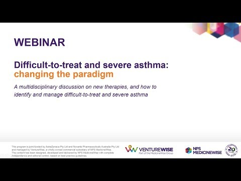 WEBINAR – Difficult-to-treat and severe asthma: changing the paradigm