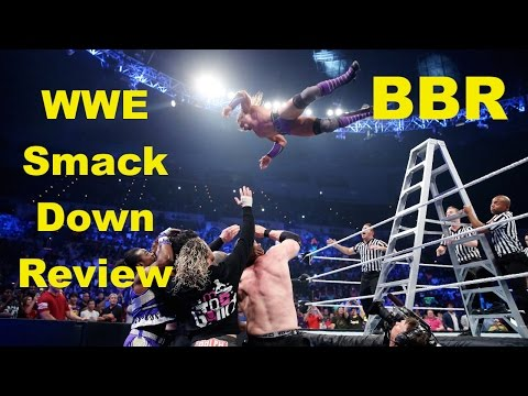 "BBR - ""WWE Smackdown"" Review - 6/11/15 - (Aerial Warfare headed into MITB)"