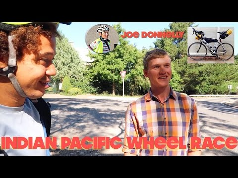 Indian Pacific Wheel Race Interview | Joe Donnelly | Advice & Experience