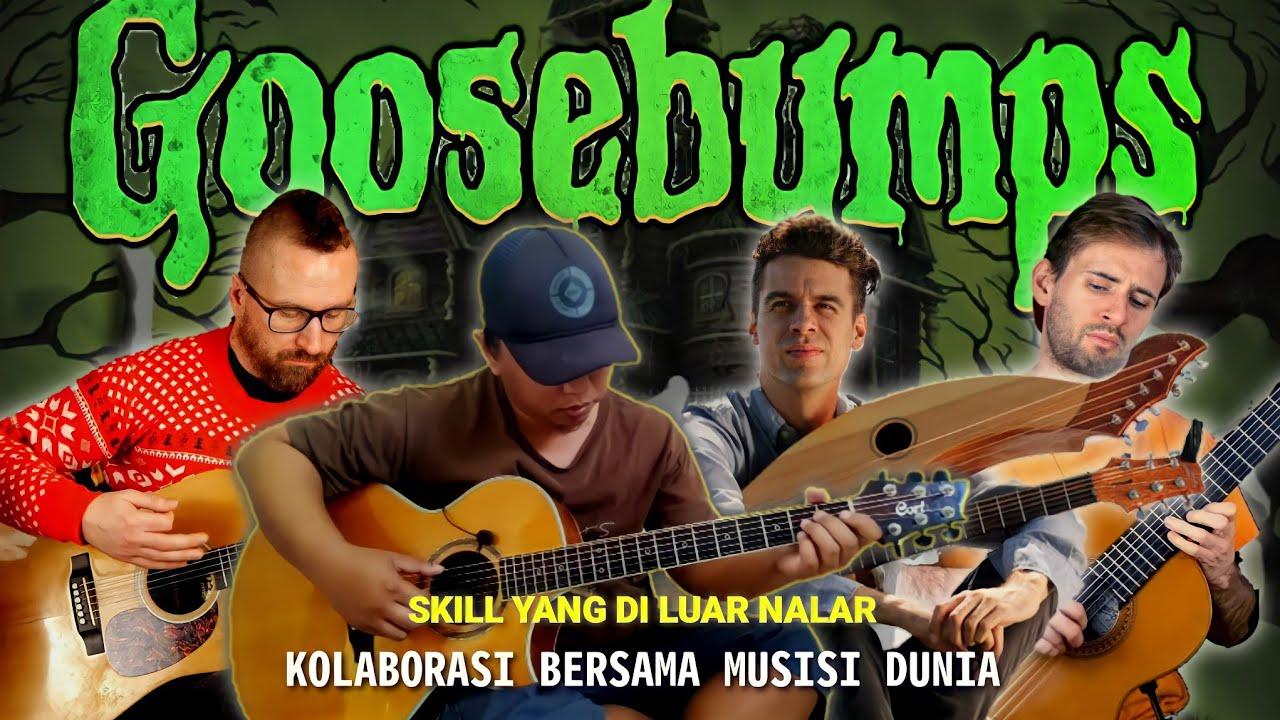 DUET HOROR ! Kolaborasi Alip Ba Ta Bersama Musisi Dunia | GOOSEBUMPS - Theme Song (Gitar Cover)
