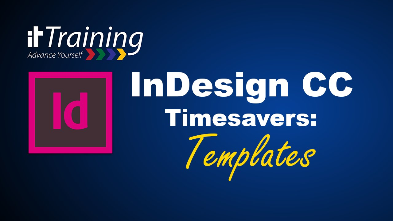 InDesign CC Timesavers 2: Templates - YouTube