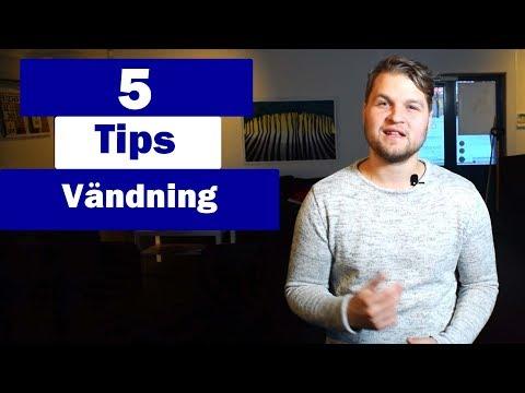 5 tips vid vändning