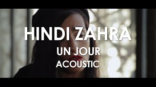 Hindi Zahra - Un Jour - Acoustic [Live in Paris]