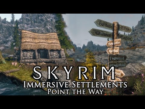 Skyrim Mod: Immersive Settlements & Point The Way