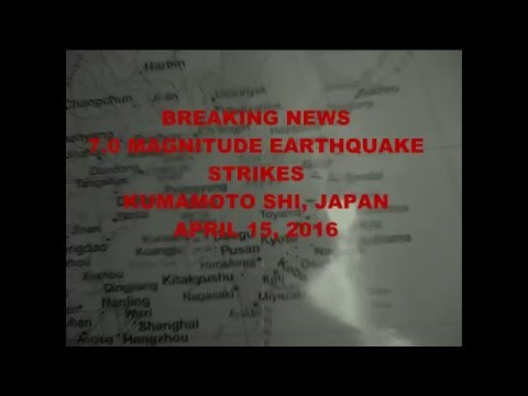 Earthquake Hits Kyushu, Japan April 15, 2016