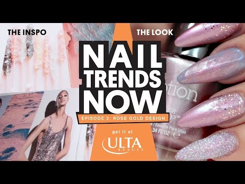 NAIL TREND NOW - ROSE GOLD NAIL DESIGN - ULTA BEAUTY LOOK