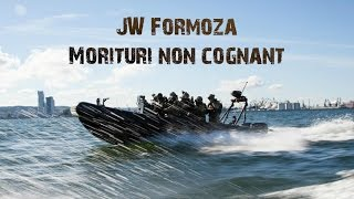 JW Formoza-Morituri non cognant || Polish Special Forces [2015]