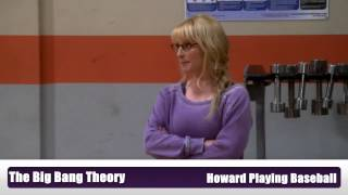 The Big Bang Theory - Howard & baseball