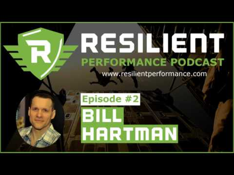 Resilient Performance Podcast - Bill Hartman