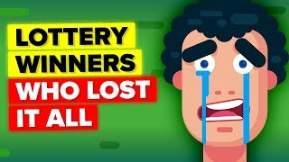 Why These Lottery Winners Lost All Their Money