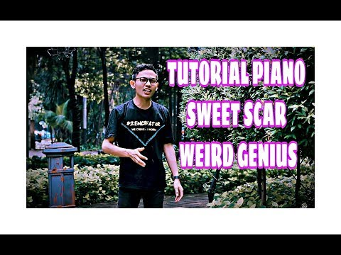 Tutorial Piano Sweet Scar-Weird Genius Ft Prince Husein By Adi