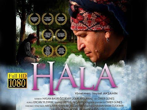 HALA (Belgesel Film / Ödüllü Belgesel-2012 Full HD) Yönetmen:Veysel AKŞAHİN