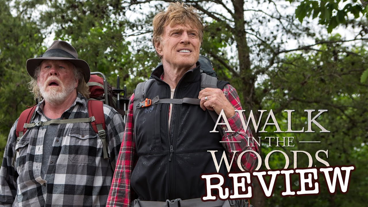 Robert Redford Nick Nolte A Walk In The Woods Movie Review Youtube