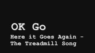 OK Go - Here it Goes Again (The Treadmill Song)