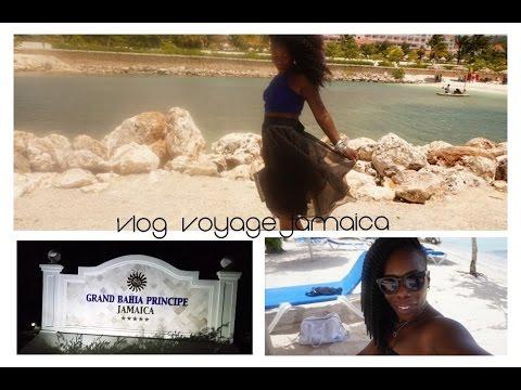 Vlog voyage  Grand Bahia Principe Jamaica