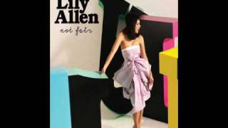 Lily Allen - Not Fair (Clean)