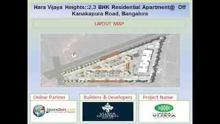 Hara Vijaya Heights by VIJAYA ENTERPRISES at Off Kanakapura Road, Bangalore.