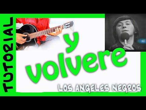 Y volvere - Los Angeles Negros - Como Tocar en Guitarra Acordes