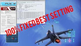 PCSX2 1.5 Ace Combat 4/5/Zero (BEST SETTING 2017) FIXED 100%
