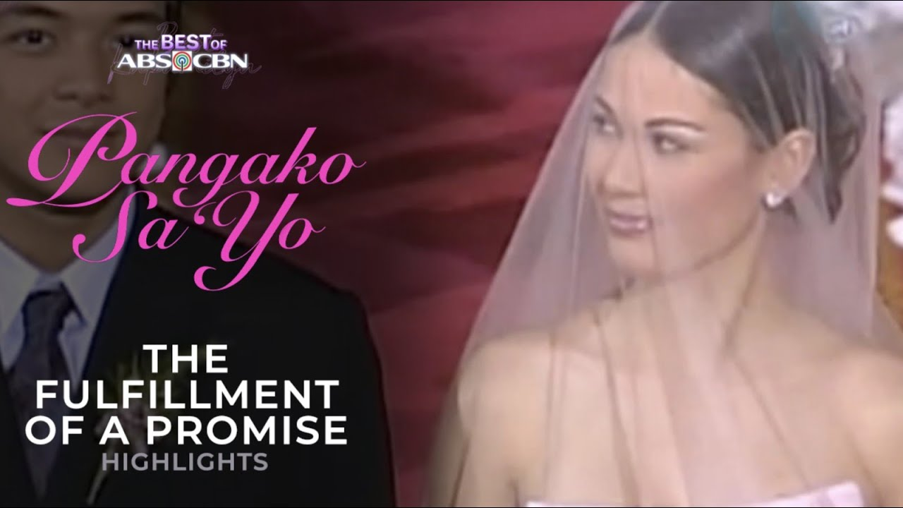 Download Fullfilment of a Promise - Pangako Sa'Yo Finale Episode | The Best of ABS-CBN | iWant Free Series