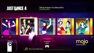 Just dance 4 What makes you beautiful - One Direction.